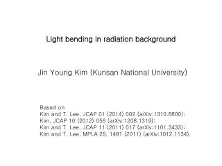 Light bending in radiation background