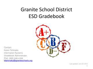Granite School District ESD  Gradebook