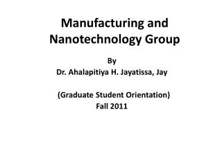 Manufacturing and Nanotechnology Group