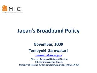 Japan's Broadband Policy