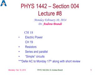 PHYS 1442 – Section 004  Lecture #8