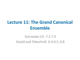Lecture 11: The Grand Canonical Ensemble