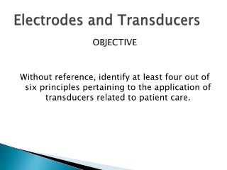 Electrodes and Transducers
