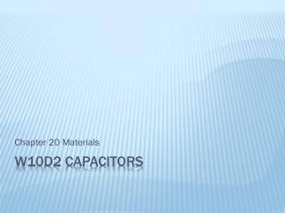 W10D2 Capacitors