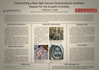 Constructing a New High Vacuum Semiconductor Synthesis Reactor for the Growth of ZnSnN 2 J.  Sklenar ,  K.  Kash