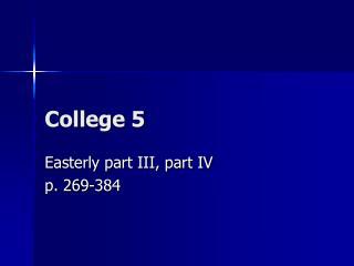 College 5