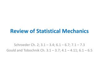 Review of  Statistical  Mechanics