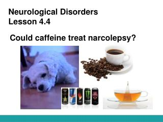 Neurological Disorders Lesson 4.4