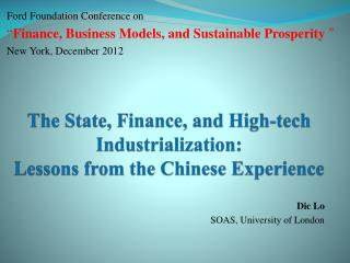 The  State, Finance,  and  High-tech Industrialization:  Lessons from the Chinese Experience