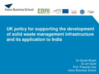 UK policy for supporting the development of solid waste management infrastructure and its application to India