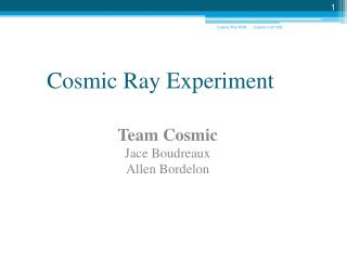 Cosmic Ray Experiment