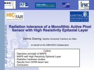 Radiation  tolerance of  a  Monolithic Active  Pixel Sensor  with  High  Resistivity Epitaxial  Layer Dennis Doering,