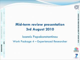 Mid-term review presentation 3rd August 2010