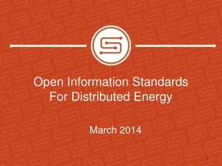 Open Information Standards For Distributed Energy