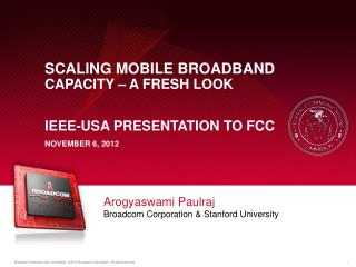 Arogyaswami  Paulraj Broadcom Corporation & Stanford University
