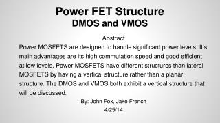 Power FET Structure DMOS and VMOS