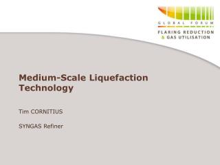 medium-scale liquefaction technology