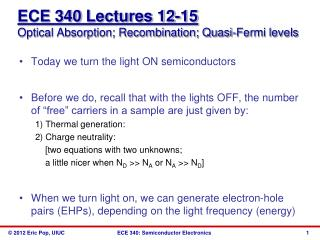 ECE 340  Lectures 12-15 Optical Absorption; Recombination; Quasi-Fermi levels