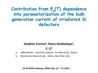 Contribution from  E g (T) dependence into parameterization of the bulk generation current of irradiated Si detectors