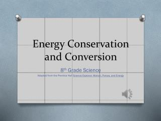 Energy Conservation and Conversion