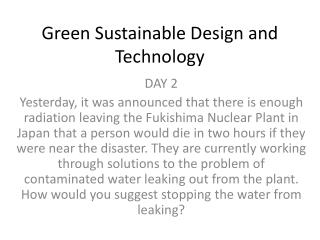 Green Sustainable Design and Technology