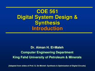 COE 561 Digital System Design & Synthesis Introduction