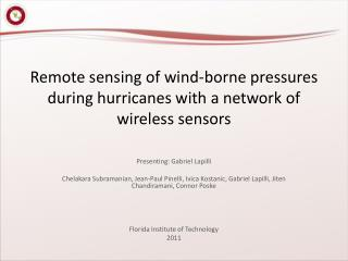 Remote sensing of wind-borne pressures during hurricanes with a network of wireless sensors