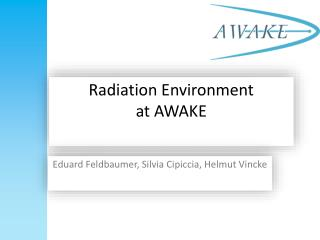 Radiation Environment  at AWAKE
