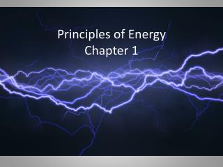 Principles of  Energy Chapter 1