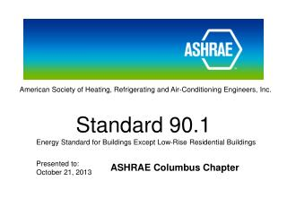 American Society of Heating, Refrigerating and Air-Conditioning Engineers, Inc.