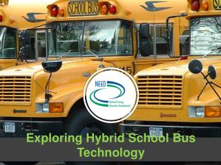 Exploring Hybrid School Bus Technology