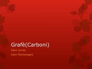 Grafè (Carboni)
