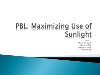 PBL: Maximizing Use of Sunlight