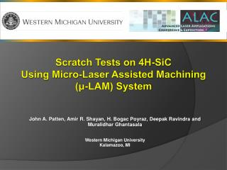 Scratch Tests on 4H-SiC  Using Micro-Laser Assisted Machining ( μ -LAM) System