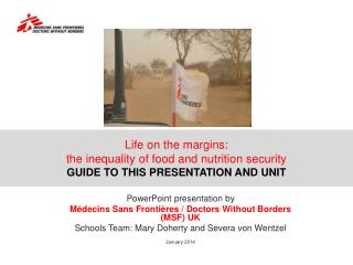 Life on the margins:  the inequality of food and nutrition security GUIDE TO THIS PRESENTATION AND UNIT