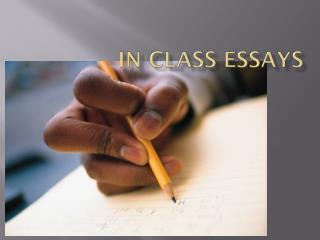 In Class Essays