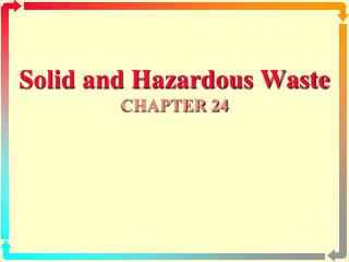 solid and hazardous waste chapter 24