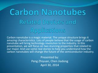 Carbon  Nanotubes Related Devices and Applications