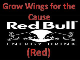 Grow Wings for the  Cause