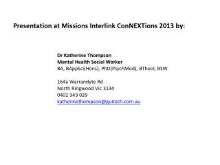 Presentation at Missions Interlink ConNEXTions 2013 by: