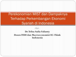 Perekonomian  MIST  dan Dampaknya Terhadap Perkembangan Ekonomi Syariah di  Indonesia