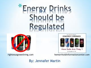 Energy Drinks Should be Regulated