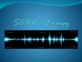 SOUND Energy