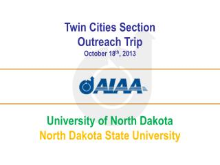 Twin Cities Section Outreach Trip October 18 th , 2013