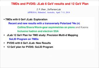 TMDs and PVDIS:  JLab  6  GeV  results and 12  GeV  Plan