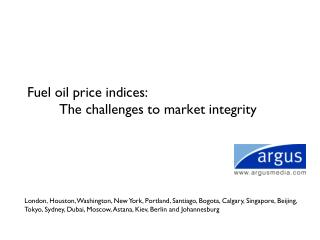 Fuel oil price indices:  	The challenges to market integrity