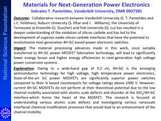 Materials for  Next-Generation Power  Electronics Sokrates T. Pantelides,  Vanderbilt University, DMR 0907385
