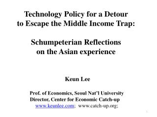 Technology Policy for a Detour to Escape the Middle Income Trap: Schumpeterian Reflections  on the Asian experience