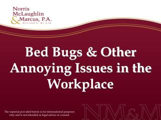 bed bugs  other annoying issues in the workplace