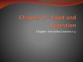Chapter 2 – Food and Digestion
